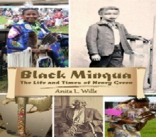 Black Minqua The Life and Times of Henry Green